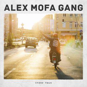 Alex Mofa Gang_Unser Haus_klein