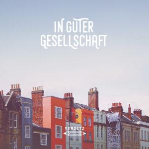 2ersitz - In Guter Gesellschaft (Single Cover)