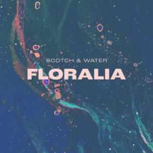 Scotch & Water - Floralia - Single - s'läuft! Radio-Promotion