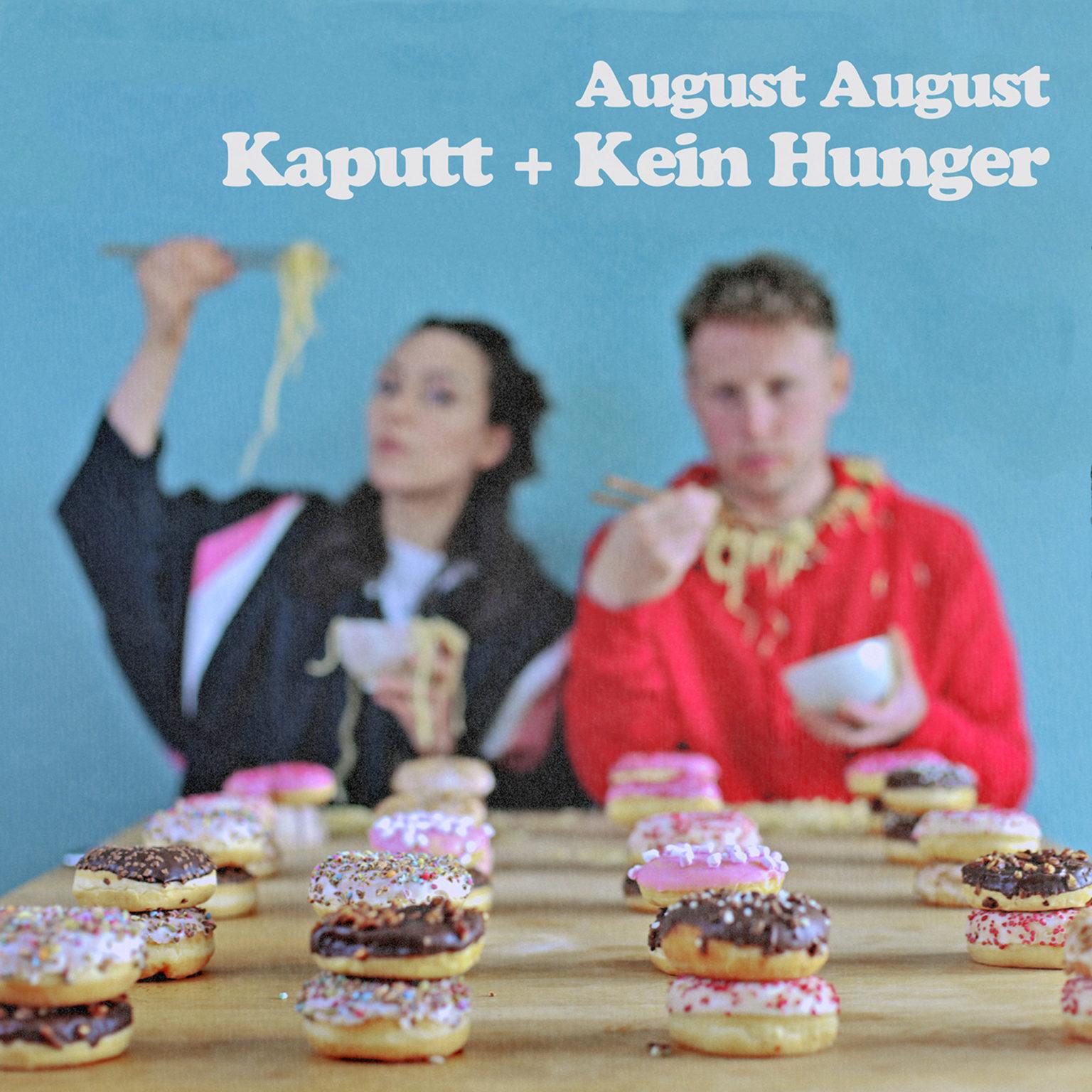 August August - Kaputt + Kein Hunger - s'läuft! Radio-Promotion